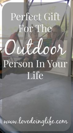 The perfect gift for the outdoor person in your life // www.lovedoinglife.com