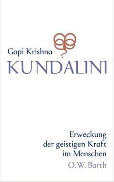 Gopi Krishna - Kundalini