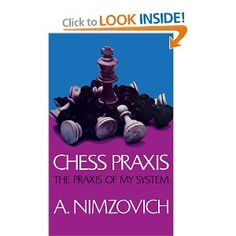 Chess Praxis by A. Nimzovich