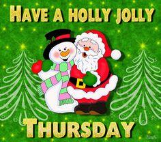 Have a holly jolly Thursday Santa snowman