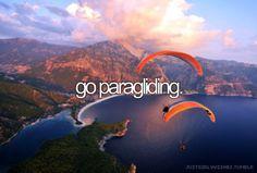 go paragliding - (In La Jolla, California or Kitty Hawk, North Carolina)