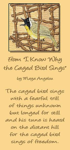 the three lessons about the way of life in i know why the caged bird sings I know why the caged bird sings is a 1969  life from the age of three to seventeen  beginning with caged bird, contain a sequence of lessons about.