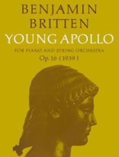 Britten: Young Apollo - Full Score. £21.99