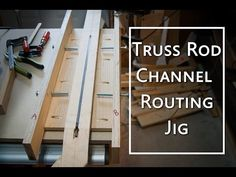 A Truss Rod Channel Routing Jig   Project Electric Guitar