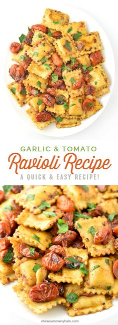 An easy to prepare ravioli recipe made with cheese ravioli combined with roasted garlic and tomatoes for one delicious dish. | shewearsmanyhats.com