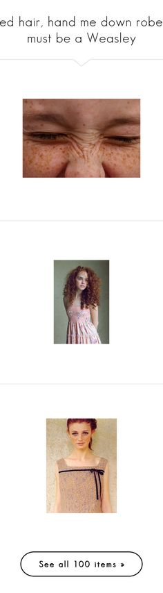 """""""Red hair, hand me down robes, must be a Weasley"""" by princess-mica ❤ liked on Polyvore featuring pictures, photos, people, pics, backgrounds, home, home decor, traditional home decor, cintia dicker and hair"""