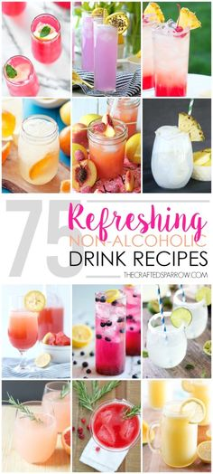 75 Refreshing Non-Alcoholic Drink Recipes Link ricetta --> http://www.thecraftedsparrow.com/2015/07/75-refreshing-non-alcoholic-drink-recipes.html