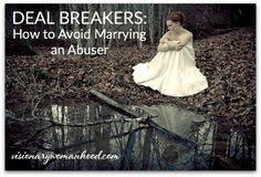 Visionary Womanhood - Deal Breakers: Advice to Unmarried Women (and Daughters)