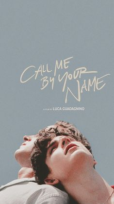 Call me by your name Aesthetic Movies, Aesthetic Photo, Aesthetic Pictures, Aesthetic Vintage, Aesthetic Outfit, Aesthetic Pastel, Aesthetic Videos, Aesthetic Girl, Your Name Wallpaper