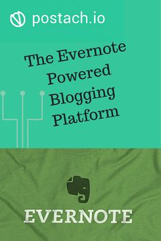 How To Create A Blog For Free Using Postach.io And Evernote