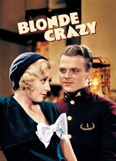 Blonde Crazy Starring Joan Blondell, James Cagney, and Ray Milland Classic Film Noir, Classic Films, Old Movies, Vintage Movies, Louis Calhern, James Francis, James Cagney, Cinema Posters, Film Posters