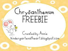 Kindergarten At Heart: Chrysanthemum Literacy Pack--Venn diagram, beg/middle/end, and Chrysanthemum face cut-out