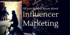 What is Influencer Marketing and How can you use it to benefit your Brand? #digitalmarketing