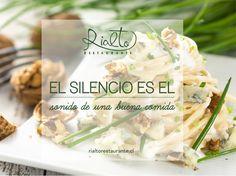 El silencio es el sonido de una buena comida.