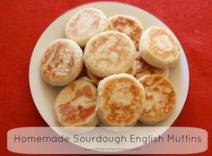 A simple a delicious recipe for homemade sourdough english muffins.  These are awesome!