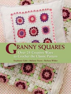 Granny Squares by Gohr, Sturm, and Wilder