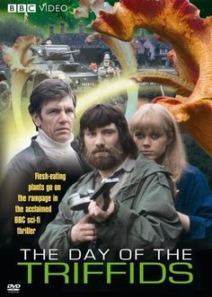 The Day of the triffids, a cracking adaptation.