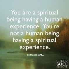 Deepak Chopra Quote about Spiritual Being