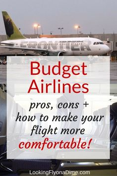 Pros and Cons of Budget Airlines Here's what you should know before booking on a budget carrier
