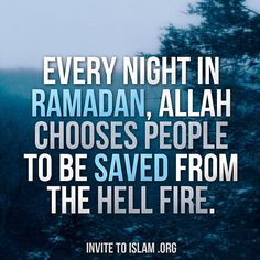 Imagine on a certain day or night in Ramadan, you raise your hands in Du'a and Allah accepts your Du'a & decrees that Hell Fire will never touch this Muslim. A decision can be made in the 29 or 30 days in Ramadan that Hell Fire will never touch. Islamic Quotes, Islamic Messages, Muslim Quotes, Quran Quotes, Islamic Dua, Quran Sayings, Allah Islam, Islam Muslim, Islam Quran