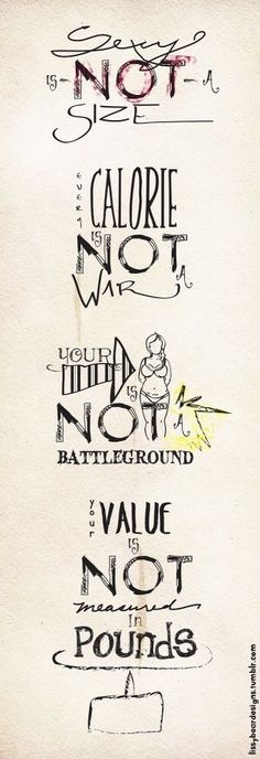Body positive...love this- I am not at battle with my body!!!