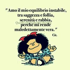 Pensieri Di Mafalda Ios Special Quotes Great Words E Favorite