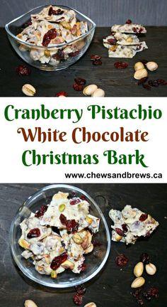 Cranberry Pistachio White Chocolate Bark ~ http://www.chewsandbrews.ca