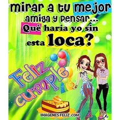 Happy Birthday Messages, Bff, Frases Gif, Anime, Facebook, Google, Amor, Best Friend Birthday Message, Happy Birthday Text