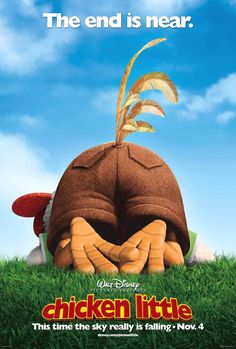 Chicken Little (2005) After ruining his reputation with the town, a courageous chicken must come to the rescue of his fellow citizens when aliens start an invasion.