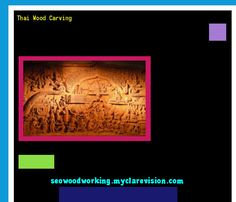 Thai Wood Carving 080025 - Woodworking Plans and Projects!