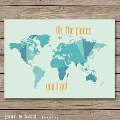 Oh the places you'll go - green nursery decor, kids room art, travel quote art, nursery map print 5x7 - INSTANT DOWNLOAD