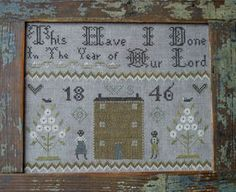 This Have I Done - Cross Stitch Pattern