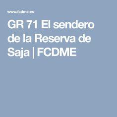 GR 71 El sendero de la Reserva de Saja | FCDME Trekking, Viajes