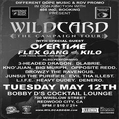 2nite 5/12 Redwood City -Wildcard Tour w/ Overtime, DLabrie,YDMC, MaqSteez Madman of RDV(3 headed Dragon), Big Murph aka Bennett Roth-Newell, James Butcher, Heavy Dudey & more!! RonDavoux Records, Different Dope Music & 408 Inc present : The Campaign Tour