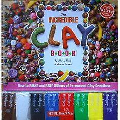The Incredible Clay Book. Klutz Press: Sherri Haab, Laura Torres: 0730767577308: Amazon.com: Books