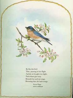 """Page from The Springs of Joy ~ Tasha Tudor. """"Be like the bird That, pausing in her flight Awhile on boughs too slight, Feels them give way Beneath her and yet sings, Knowing that she hath wings. First Friday, Happy May, Floral Border, Tudor, In A Heartbeat, Book Review, Joy, Natalie Marie, Image"""
