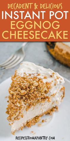 Creamy Eggnog Cheesecake is full of your favorite holiday baking flavors! With a tasty gingersnap crust, eggnog & delicious crumble topping, Instant Pot cheesecake is the perfect addition to your holiday dessert table. This Instant Pot eggnog cheesecake recipe comes together quickly with a few basic ingredients. Click through to get the pressure cooker eggnog cheesecake recipe!! #instantpot #instantpotrecipes #instantpotcheesecake #eggnogrecipe #eggnog #christmas #eggnogcheesecake #dessert Instant Pot Cheesecake Recipe, Eggnog Cheesecake, Best Instant Pot Recipe, Instant Pot Dinner Recipes, Cheesecake Recipes, Great Desserts, Holiday Desserts, Holiday Baking, Christmas Recipes