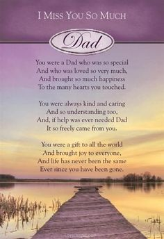 I miss you so much Dad love family water sad loss dad fathers day