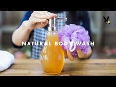 DIY Natural Body Wash - NATURAL BEAUTY SERIES - YouTube