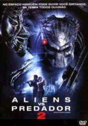 Baixar E Assistir Alien Vs Predator 2 Avp Alien Vs Predador 2