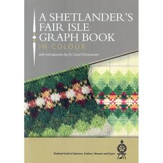 A Shetlander's Fair Isle Graph Book 2016 : Weavers and Dyers Knitters Shetland Guild of Spinners : 9781910997086 Knitting Books, Crochet Books, Knitting Charts, Knitting Stitches, Knitting Projects, Hand Knitting, Knitting Tutorials, Yarn Projects, Vintage Knitting