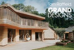Grand Designs capture Tom, Danielle and their home