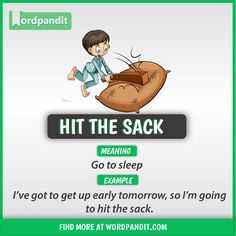 Idiom of the day: Hit the Sack English Phrases, English Idioms, English Lessons, Interesting English Words, Learn English Words, English Learning Spoken, English Language Learning, Good Vocabulary Words, Vocabulary Journal