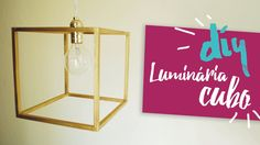 DIY - Luminária Geométrica (Nº2). Cúpula CUBO - por Isabelle Verona