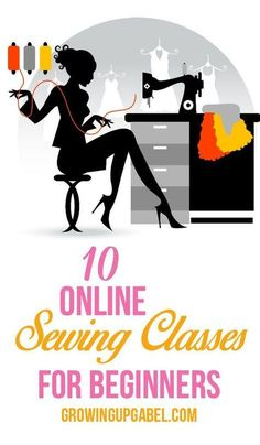 Want to learn to sew but don't know how? Check out these 10 sewing classes online perfect for beginner and novice sewers!