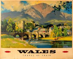 Wales British Railways Wootton, 1960 - original vintage poster by Frank Wootton… Posters Uk, Railway Posters, Poster Prints, Art Prints, Countryside Village, British Travel, By Train, Beautiful Posters, Sale Poster