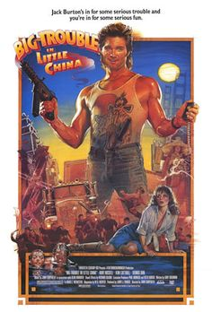 Big Trouble in Little China movie poster - collected for www.thecautioustrain.blogspot.com