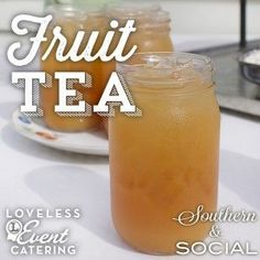 Delicious Southern Fruit Tea- you'll be serving this all summer long!  Loveless Cafe, Nashville