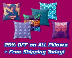 25% OFF All Throw Pillows in my Store!!! + FREE SHIPPING #discount #sve #sales #throwpillows #pillows #society6 #freeshipping #kidsroom #geek #nerd #geekgifts #homegifts #nerdgifts #geekhome #mancave #giftsforhim #giftsforher #scifi #coolpillows #buypillows #onlineshopping #movies #scifimovies #moviegifts #floorpillows #cinemagifts