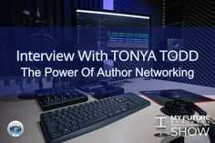 Interview With Tonya Todd The Power Of Author Networking Interview with Tonya Todd #Author #Networking #TonyaTodd Hi, and welcome to the show! On today's My Future Business Show I have the pleasure of welcoming to the show author, actress and activist, Tonya Todd, talking about the Las Vegas Writer's Conference, Networking and The 52 Love Podcast. Tonya is a Las Vegas author, actress and screenwriter, who advocates for diversity and inclusion in the entertainment world. When not on stage or… On Today, Public Relations, Insight, How To Become, Interview, This Book, Book 1, Future, State University